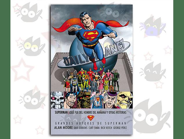 Superman - Qué Fue del Hombre del Mañana y Otras Historias