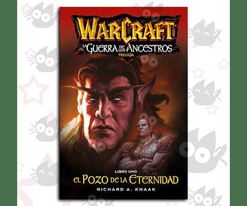 Warcraft - La Guerra de los Ancestros Vol. 1 : El Pozo de la Eternidad