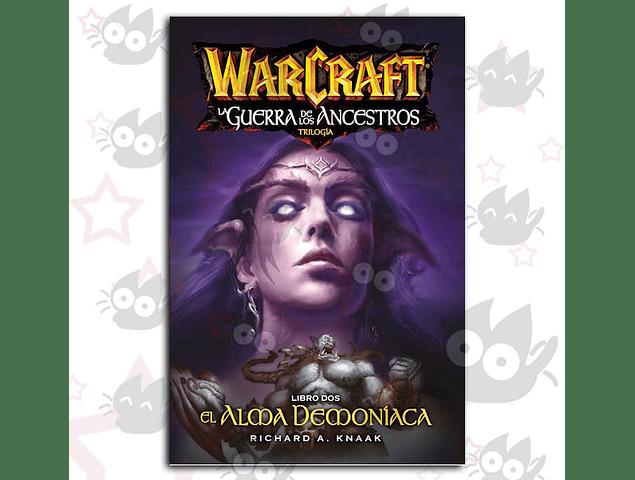 Warcraft - La Guerra de los Ancestros Vol. 2 : El Alma Demoniaca