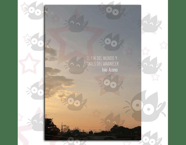 El Fin del Mundo y Antes del Amanecer