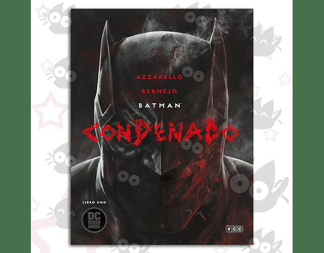 Batman: Condenado - Libro 1