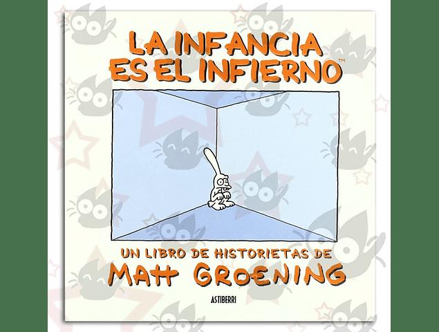 La Infancia es el Infierno, un libro de historietas de Matt Groening
