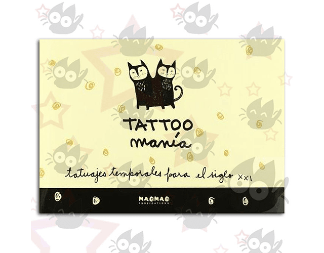 Tattoo Manía, tatuajes temporales para el siglo XXI