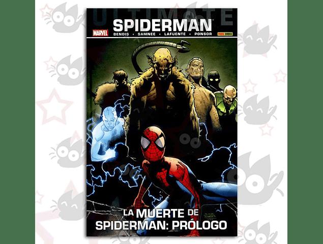 Ultimate Spiderman Vol. 29, La Muerte de Spiderman: Prólogo