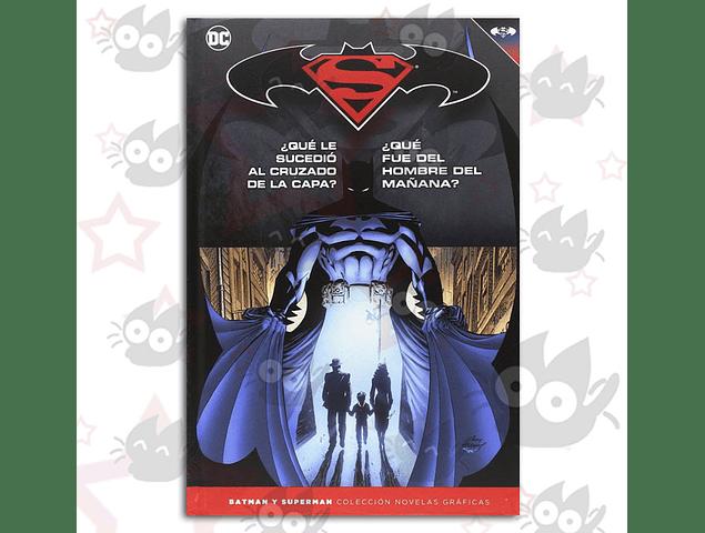 Batman V Superman: Colección Novelas Gráficas Vol. 19 - ¿Que le Sucedio al Cruzado de la capa? ¿Que fue del hombre del mañana?