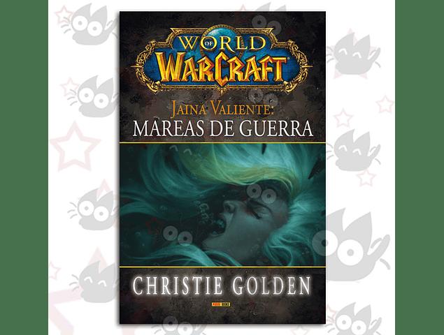 World of Warcraft - Jaina Valiente: Mareas de Guerra