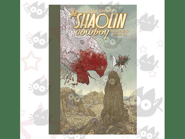 The Shaolin Cowboy: Abriendo Camino Vol. 1