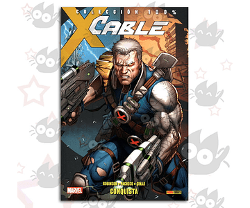 100% Marvel. Cable Vol. 1: Conquista