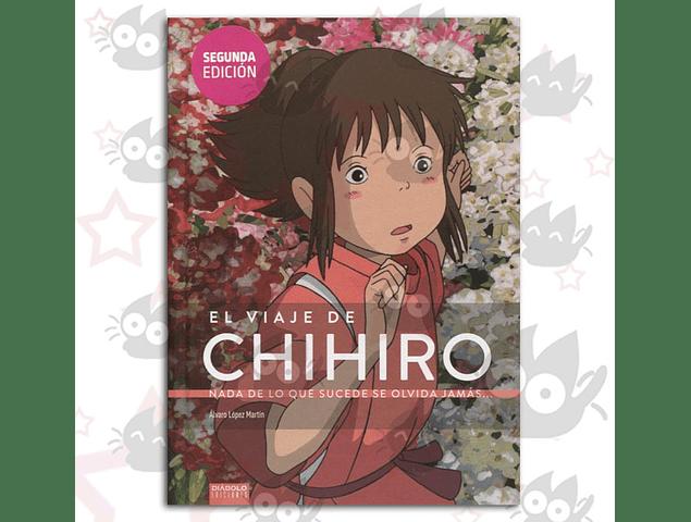 El Viaje de Chihiro - Nada de lo que sucede se olvida jamás