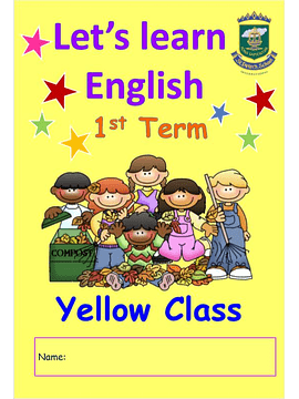 4 Anos Let´s Learn English Yellow Room 1st Term