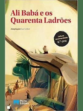 Ali Babá e os Quarenta ladrões - adaptação de António Pescada