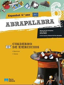 Abrapalabra - Espanhol - 6.º Ano Cuaderno de Ejercicios