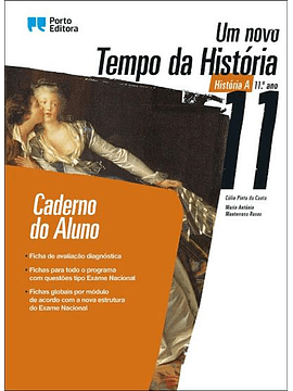 Um Novo Tempo da História A 11.º ano - Caderno do Aluno