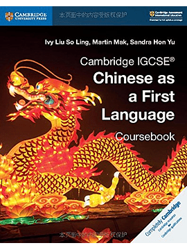 Cambridge IGCSE Chinese as a First Language Coursebook