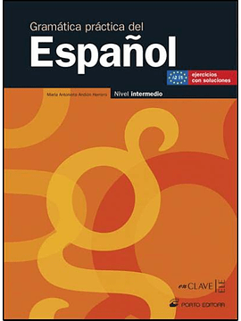 Gramática Prática del Español - A2 - B1