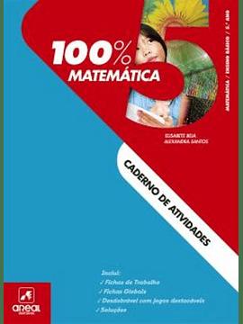 100% Matemática - 5.º Ano - Caderno de Atividades