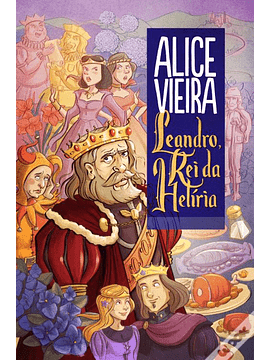Leandro, Rei da Helíria, de Alice Vieira