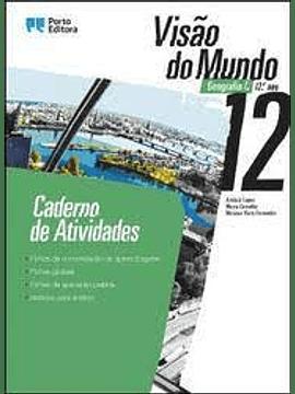 Visão do Mundo - Geografia C - 12.º ano - Caderno de atividades