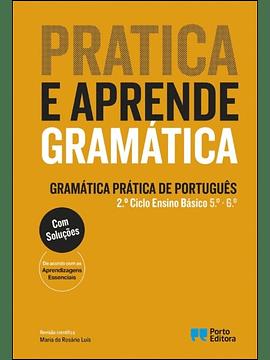 Pratica e aprende gramática – Gramática Prática de Português 2.º Ciclo do Ensino Básico