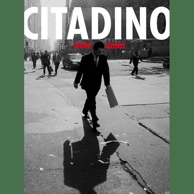 LIBRO : CITADINO . JAVIER GODOY FAJARDO