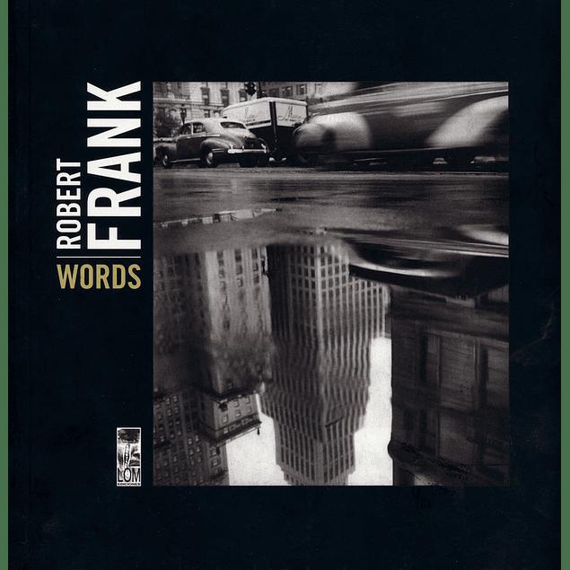 LIBRO: ROBERT FRANK. WORDS