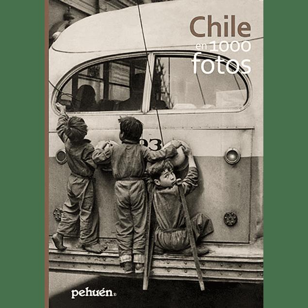 LIBRO: CHILE EN 1000 FOTOS