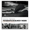 LIBRO: FOTOGRAFIA EN BLANCO Y NEGRO . MICHAEL FREEMAN