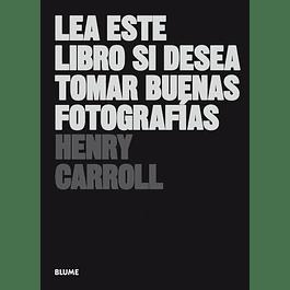 LIBRO: LEA ESTE LIBRO SI DESEA TOMAR BUENAS FOTOGRAFIAS.
