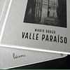 LIBRO: VALLE PARAÍSO. MARIO DRAGO  (Tapa dura)