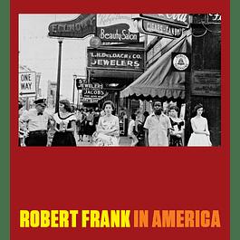 LIBRO: ROBERT FRANK IN AMERICA (INGLÉS, TAPA DURA)