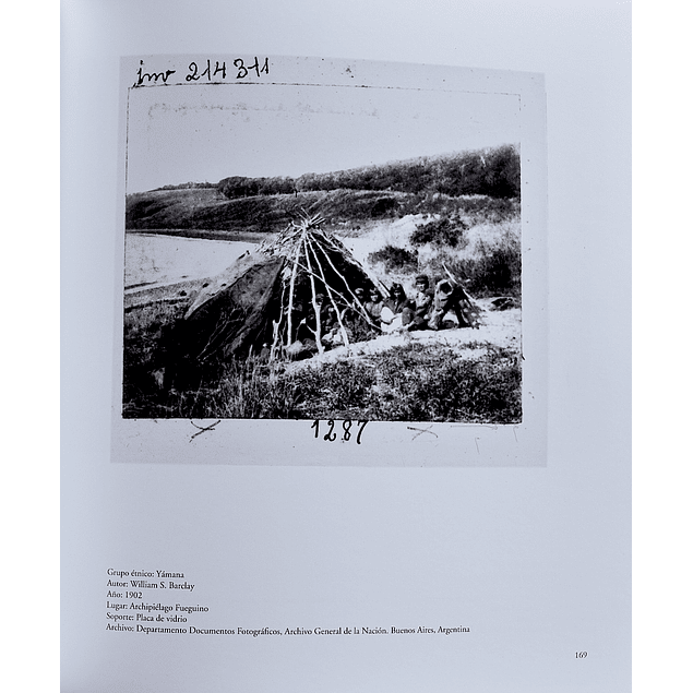 LIBRO: FUEGUINOS. FOTOGRAFIAS SIGLOS XIX Y XX. Imágenes e imaginarios del fin del mundo