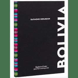 LIBRO: BOLIVIA - RAYMOND DEPARDON