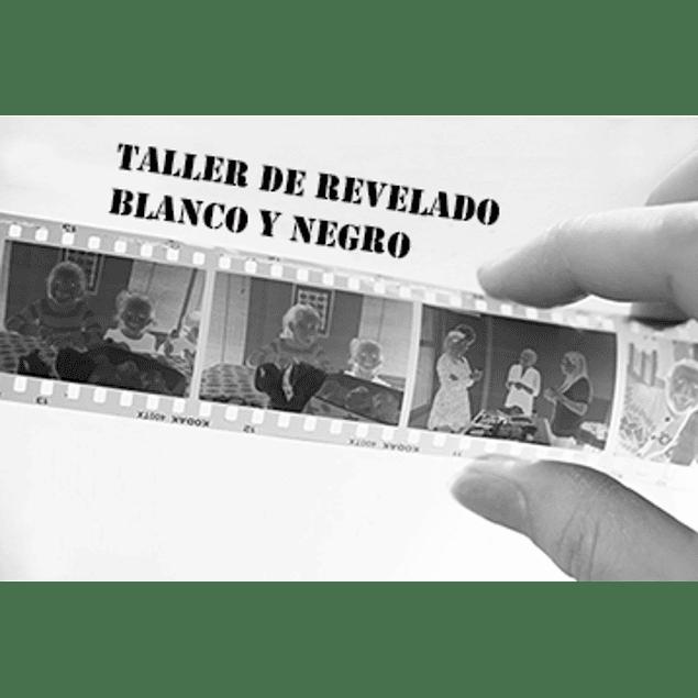 TALLER REVELADO BLANCO Y NEGRO - 2 SESIONES A ELECCIÓN