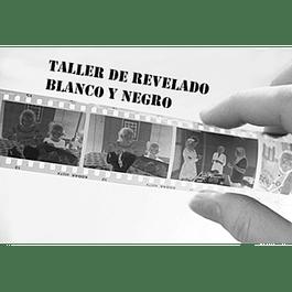 TALLER DE REVELADO B/N -  PRECIO ESTUDIANTE - 1 SESIÓN