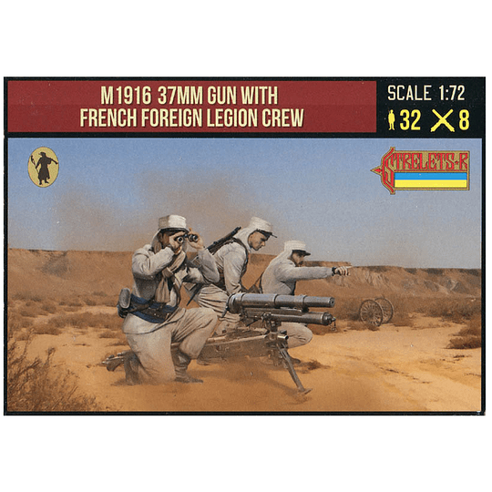 M1916 37mm Gun with French Foreign Legion Crew 291 1:72