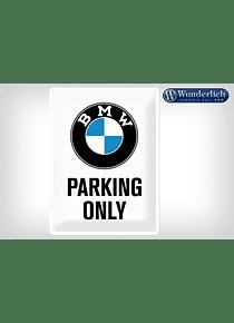 Metal sign BMW Parking Only 30 x 40 cm - Nostalgic-Art