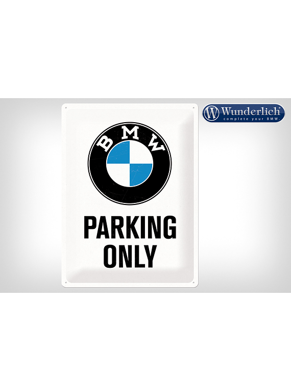 Metal sign BMW Parking Only 30 x 40 cm - Nostalgic-Art