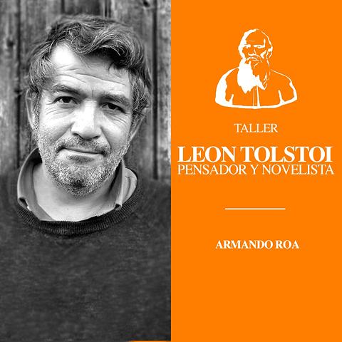 León Tolstoi, pensador y novelista.