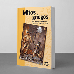 Mitos griegos de amor y aventura ( Versión de Nicolás Schuff)