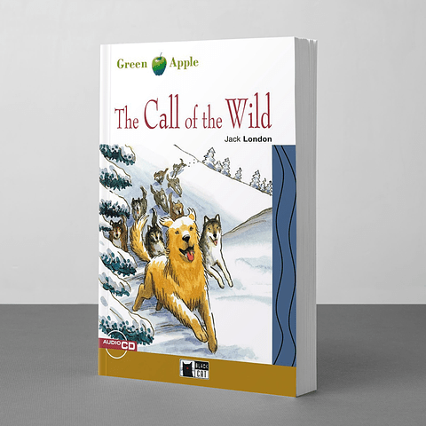 The Call of the Wild (Jack London) Adapted by Gina D. B. Clemen