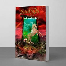 Crónicas de Narnia: La ultima batalla (C. S. Lewis)