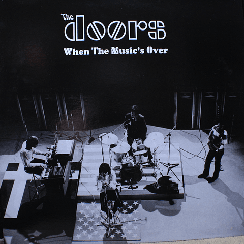 Doors, The ‎– When The Music's Over