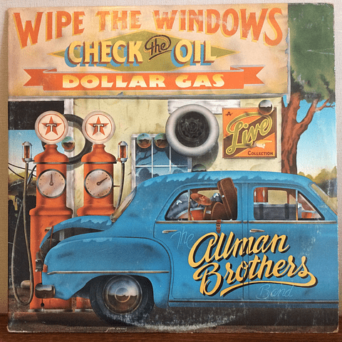 Allman Brothers Band – Wipe The Windows, Check The Oil, Dollar Gas