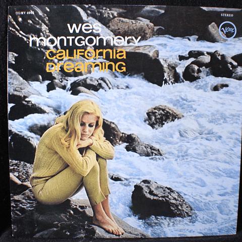 Wes Montgomery = ウェス・モンゴメリー* – California Dreaming = 夢のカリフォルニア