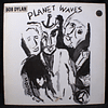 Bob Dylan & The Band ‎– Planet Waves