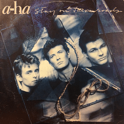 a-ha ‎– Stay On These Roads