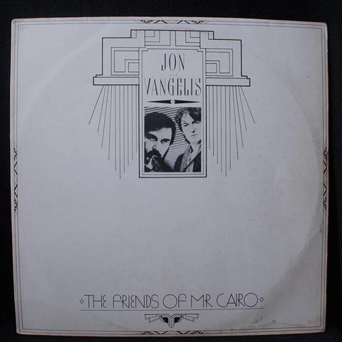 Jon And Vangelis* – The Friends Of Mr Cairo