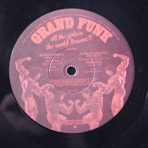 Grand Funk ‎– All The Girls In The World Beware !!!