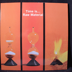 Raw Material (2) – Time Is...