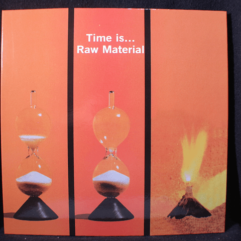 Raw Material (2) ‎– Time Is...